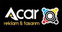 Acar Reklam&Tasarım Acar Reklam & Tasarım