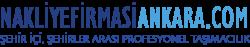 Ankara Nakliyat Ankara Nakliye Firması