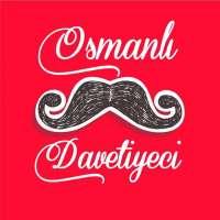 Osmanlı Davetiyeci Osmanlı Davetiyeci